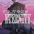 To your eternity. 1