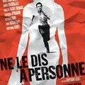 Ne le dis  personne ; Ralis par Guillaume Canet