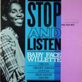 Baby Face Willette - 1961 - Stop And Listen (Blue Note)