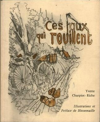 Livre Yvette Charpiot-Riche Ces faux qui rouillent