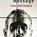 Vincent message, les veilleurs, points, 2010