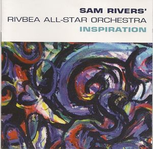 Sam_Rivers_Rivbea_All_Star_Orchestra___1998___Inspiration__RCA_