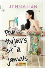 Les Amours de Lara Jean (always and forever Lara Jean, t3)