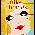 Les filles chéries - corinne atlas - editions du seuil