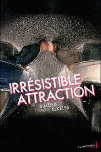 Irresistible attraction