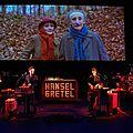 Le théâtre de la croix rousse nous offre une version d'hansel et gretel inventive et jubilatoire