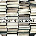 Give me five books # 6