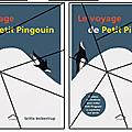 Le voyage de petit pingouin - britta teckentrup