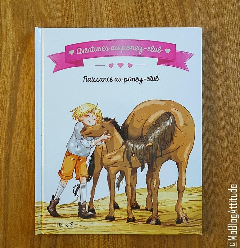 MaBlogAttitude_livre_aventures_poney_club_fleurus