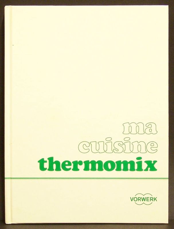 Ma cuisine thermomix dtr bouquinerie - Ma cuisine 100 facons thermomix pdf ...