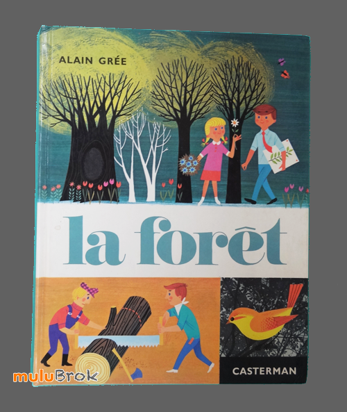 livre album la foret 1983 par alain gr e mulubrok. Black Bedroom Furniture Sets. Home Design Ideas