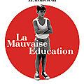 Un ano con almodovar # 2- la mauvaise education