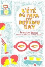 l-ete-ou-papa-est-devenu-gay-505244