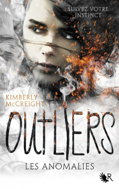 """Kimberly McCreight - Outliers, tome 1: les anomalies""""."""