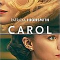 Chronique: carol de patricia highsmith