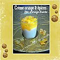Crme orange & pices, ds d'orange frache (Verrine)