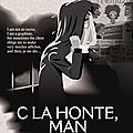C la Honte Man