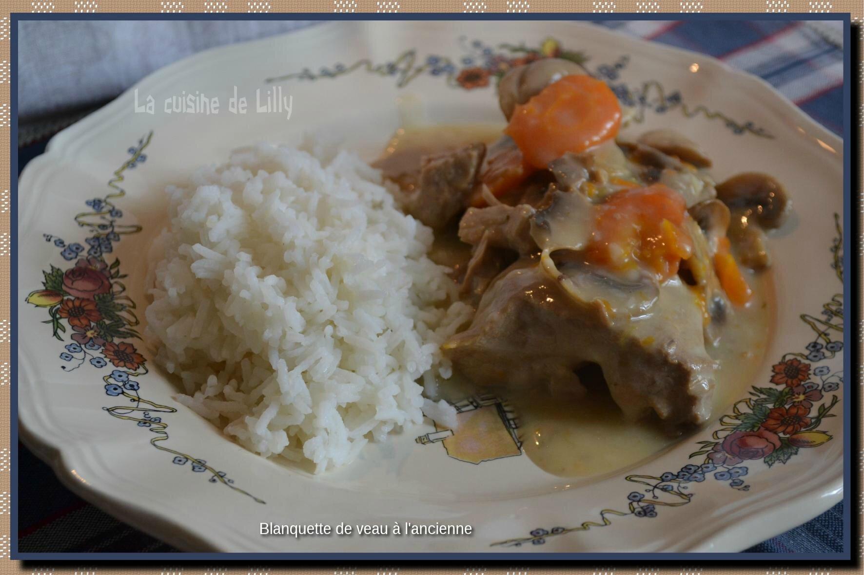 Blanquette de veau l 39 ancienne la cuisine de lilly - Cuisine blanquette de veau a l ancienne ...