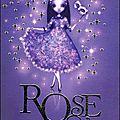 Des suites et des fins...2 : rose et le masque vénitien, tome 3 / rose et le fantôme du miroir, tome 4