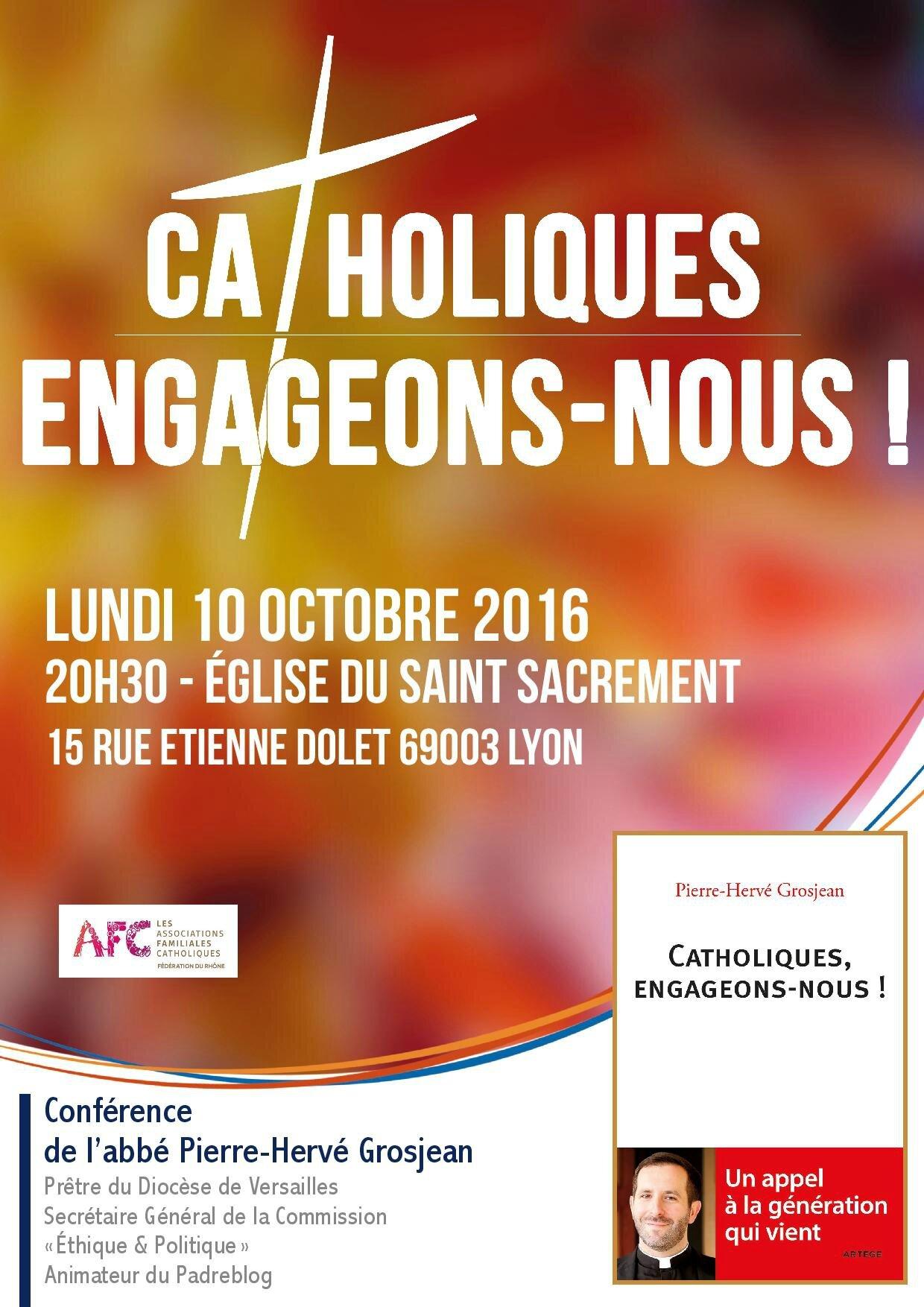 Conférence de l'abbé Grosjean à Lyon : Catholiques, engageons-nous !