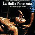 La belle noiseuse. jacques rivette. 1991.