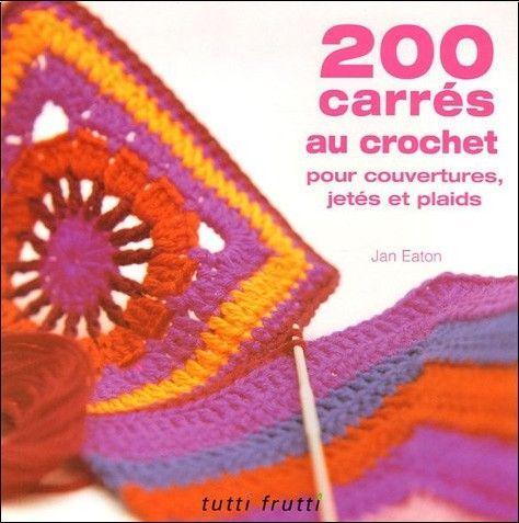 jan_eaton_200_carres_au_crochet_pour_couvertures_jetes_et_plaids_o_2915667209_0