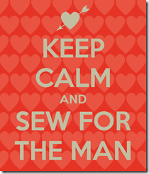 keep-calm-and-sew-for-the-man