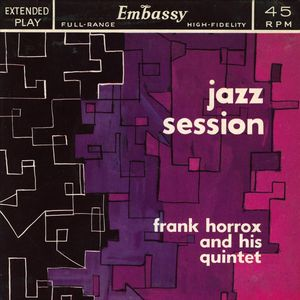 Frank_Horrox_and_his_quintet___1959___Jazz_Sessions__Embassy_