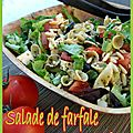 Salade de farfale Viva l'Italia : un grand classique de la maison...