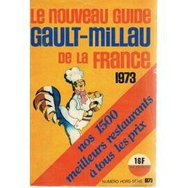 gault-h-le-nouveau-guide-gault-millau-de-la-france-1973-nos-1500-meilleurs-restaurants-a-tous-les-prix-numero-hors-serie-livre-861942245_ML