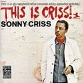 Sonny Criss - 1966 - This Is Criss! (Prestige)