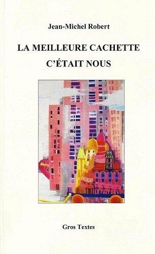 Jean-Michel Robert-La meilleure cachette-2013
