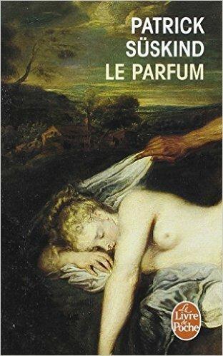 Le Parfum (Patrick Süskind)