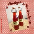 vinaigre aux framboises maison (scrap)