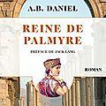 Reine de palmyre ❉❉❉ a.b. daniel