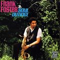 Frank Foster - 1966 - Soul Outing! (Prestige)