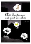 Mes_Phantasmes_ont_Go_t_de_Salive_0