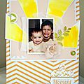 Treasure these moments- antrescrap at scraptastic