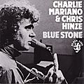 Charlie Mariano & Chris Hinze - 1971 - Blue Stones (Black Lion)