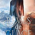 Accords corrompus, tome 1 : rêves de glace - kelly st clare