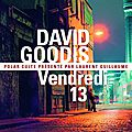 Vendredi 13, de david goodis