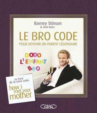 Le Bro Code parent légendaire