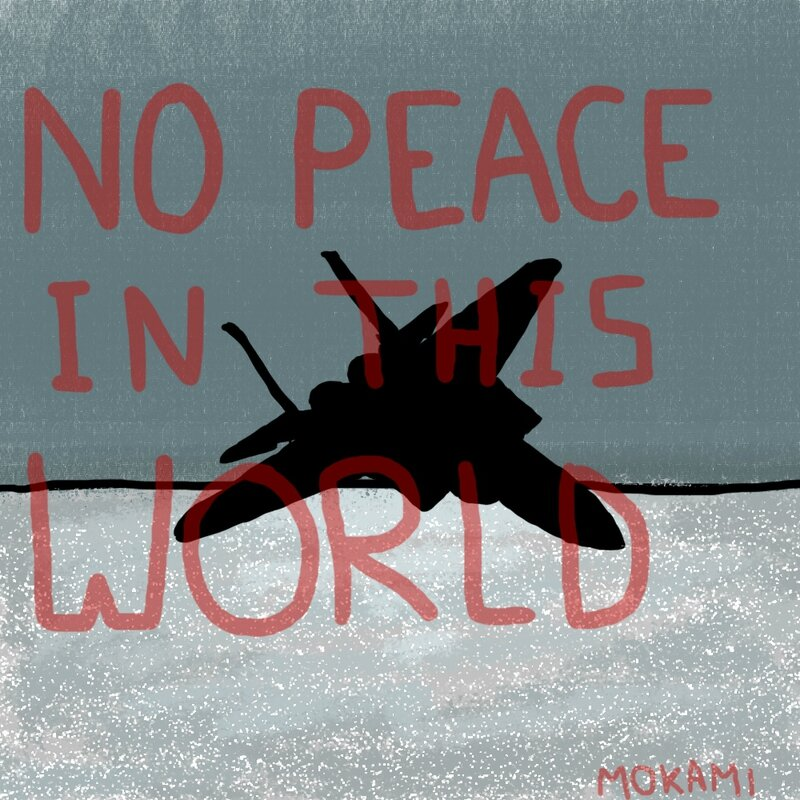 no peace in this world