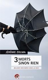 3 morts sinon rien Zolma
