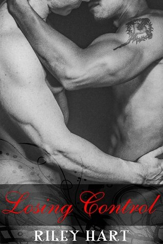 Losing Control (Broken Pieces #3) by Riley Hart (M/M)