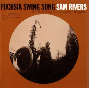 Sam_Rivers___1964___Fuchsia_Swing_Song__Blue_Note_