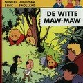 Snoe en Snolleke (Oncle Zigomar) DE WITTE MAW-MAW
