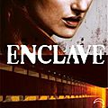 Enclave, tome 1 - extraits