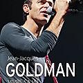 Frédéric quinonero : « goldman, c'est un fédérateur, un artiste et un homme de coeur... »