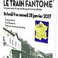 Samedi 28 janvier 2017 à sorgues: inauguration du panneau sur le train fantôme-conférence-projection du film